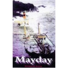Mayday the Perils of the Waves