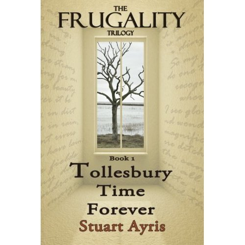 Tollesbury Time Forever: FRUGALITY: Book 1: Volume 1