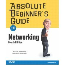 Absolute Beginner's Guide to Networking (4th Edition) (Absolute Beginner's Guides (Que))