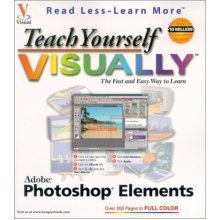 Teach Yourself Visually Photoshop Elements