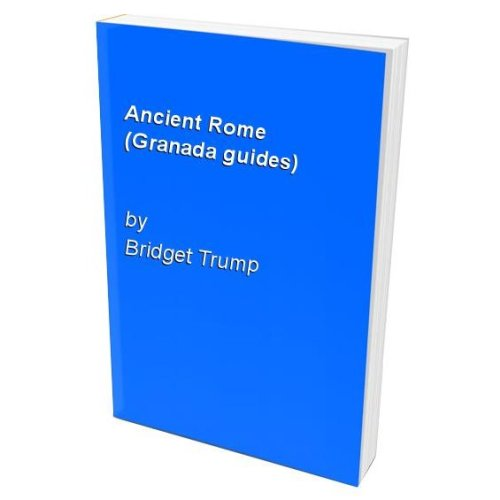Ancient Rome (Granada guides)
