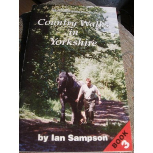 Country Walks in Yorkshire: Book 3