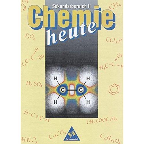 Chemie heute. Sekundarbereich 2. Schülerband