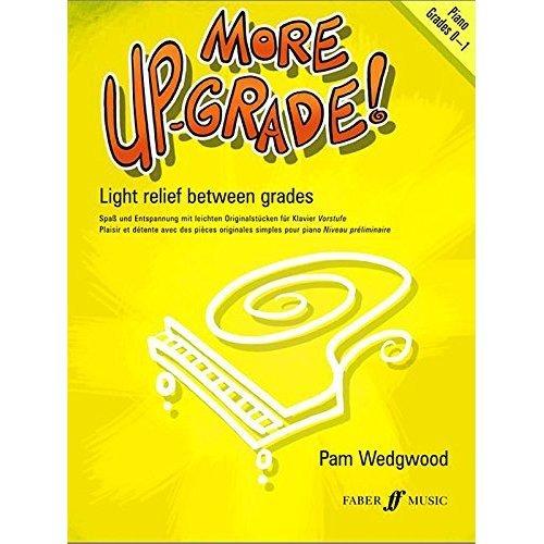 More Up-grade! Piano: Grades 0-1 (Faber Edition: Up-Grade! Series)