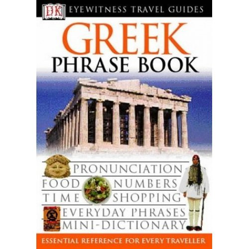 Greek Phrase Book (Eyewitness Travel Guides Phrase Books)