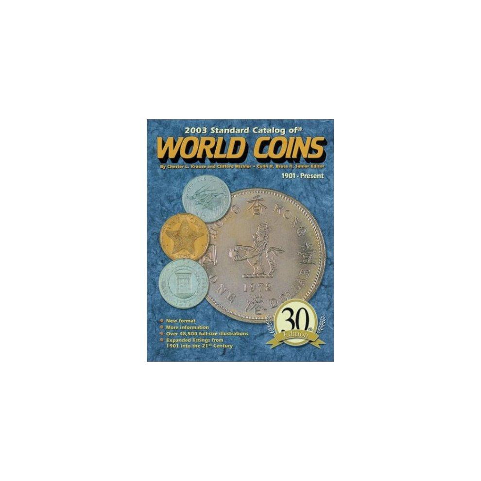 Standard Catalog of World Coins 2003 (Standard Catalog of