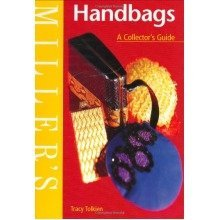 Miller's Handbags: a Collector's Guide (miller's Collector's Guide)