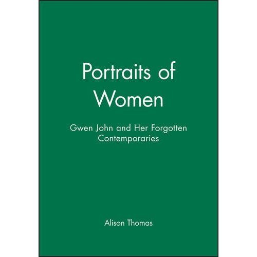 Portraits of Women: Sequential Trade, Money, and Uncertainity (Revised): Gwen John and Her Forgotten Contemporaries