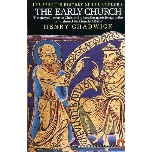 The Early Church (The Penguin History of the Church vol.1)
