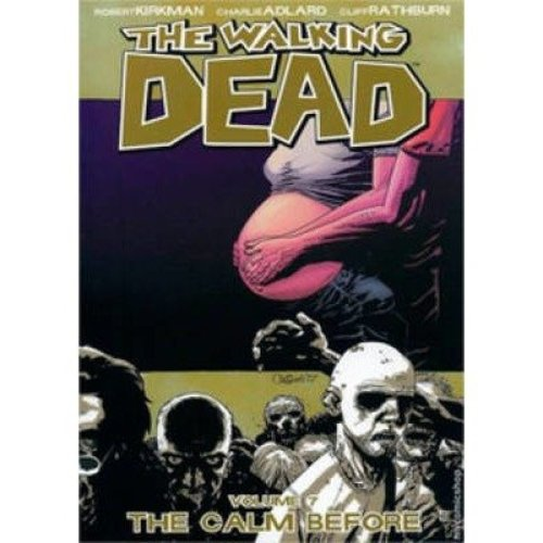 The Walking Dead: the Calm Before V. 7