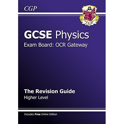 GCSE Physics OCR Gateway Revision Guide (with online edition) (A*-G course)