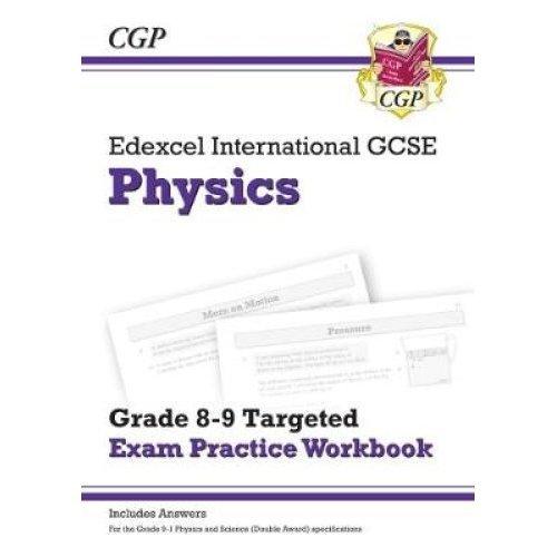 New Edexcel International GCSE Physics: Grade 8-9 Targeted Exam Practice Workbook (with answers)